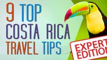 Costa Rica Travel Tips 2021